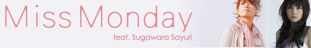 Miss Monday feat. Sugawara Sayuri - Sayonara